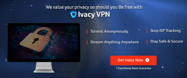 Ivacy VPN Review - The Good, The Bad & The Ugly : Is It